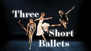 Three Short Ballets - Northern Ballet