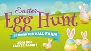 Easter Egg Hunt at Thornton Hall Farm on Easter Monday