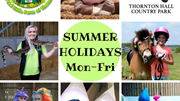 Summer Holidays at Thornton Hall Farm