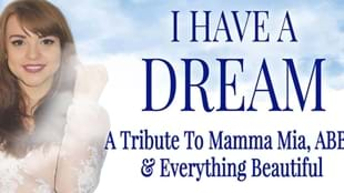 I Have a Dream - Tribute to Mamma Mia & ABBA
