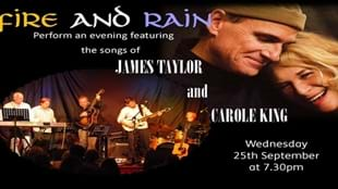 Fire and Rain Perform an evening featuring the songs of James Taylor and Carole King