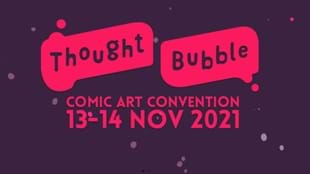 THOUGHT BUBBLE COMIC CON 2021