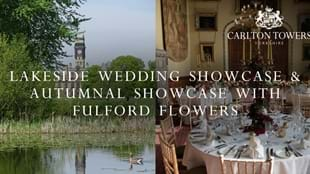 Autumnal and Lakeside Wedding Showcase with Fulford Flowers