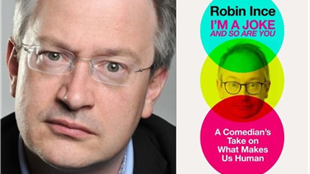 I'm a Joke and So Are You: Robin Ince