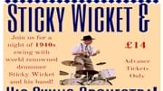 A Night with Sticky Wicket and his Swing Band!