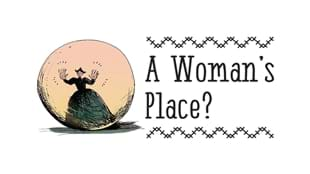 A Woman's Place Exhibition