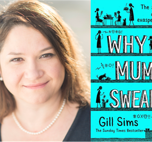 Why Mummy Swears: Gill Sims