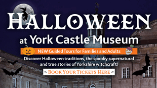 Halloween at York Castle Museum