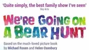 We're Going on a Bear Hunt Presented by Bear Hunt Productions Ltd