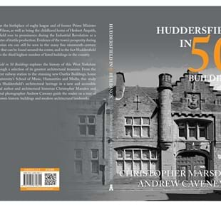Huddersfield in 50 Buildings with Christopher Marsden 27th March