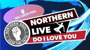 Northern Soul: Do I Love You
