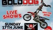 Bolddog Freestyle Motocross Stunt Display Team on FATHER'S DAY