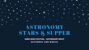 Astronomy, Stars & Supper